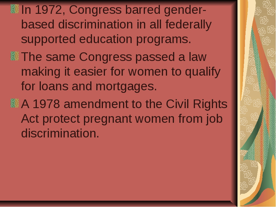 In 1972, Congress barred gender-based discrimination in all federally support...
