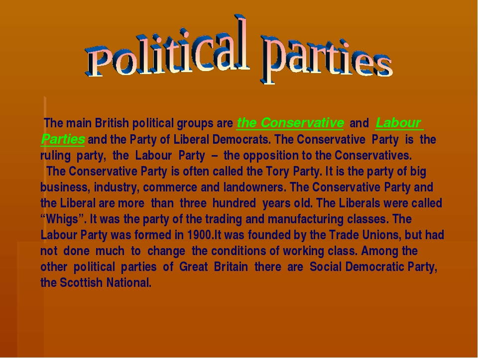 The main British political groups are the Conservative and Labour Parties an...