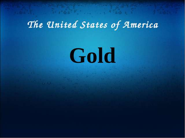 The United States of America Gold