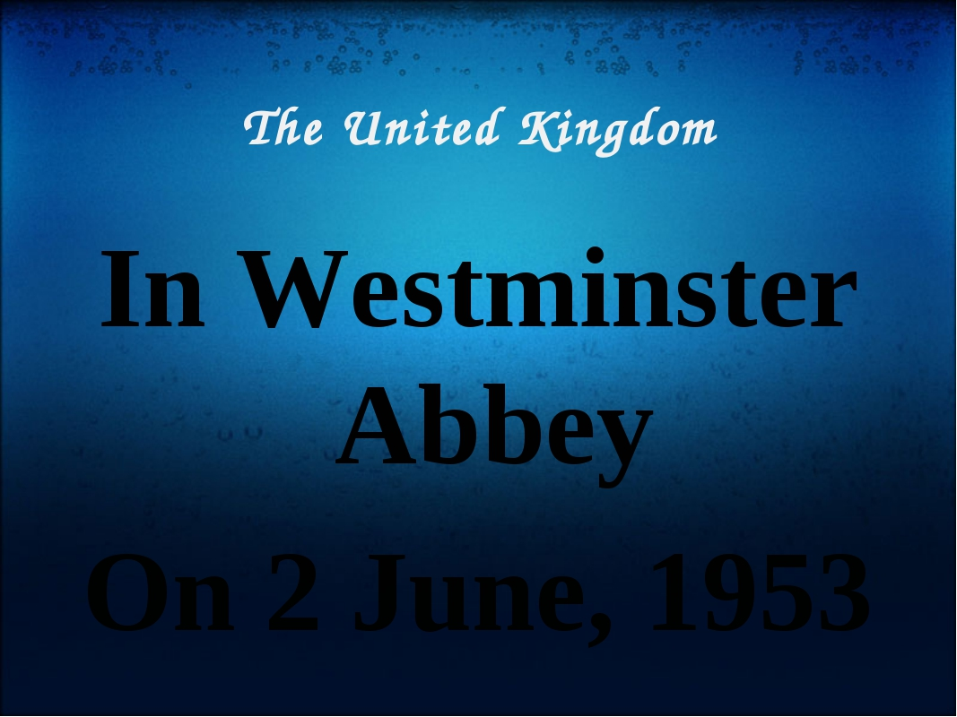 The United Kingdom In Westminster Abbey On 2 June, 1953