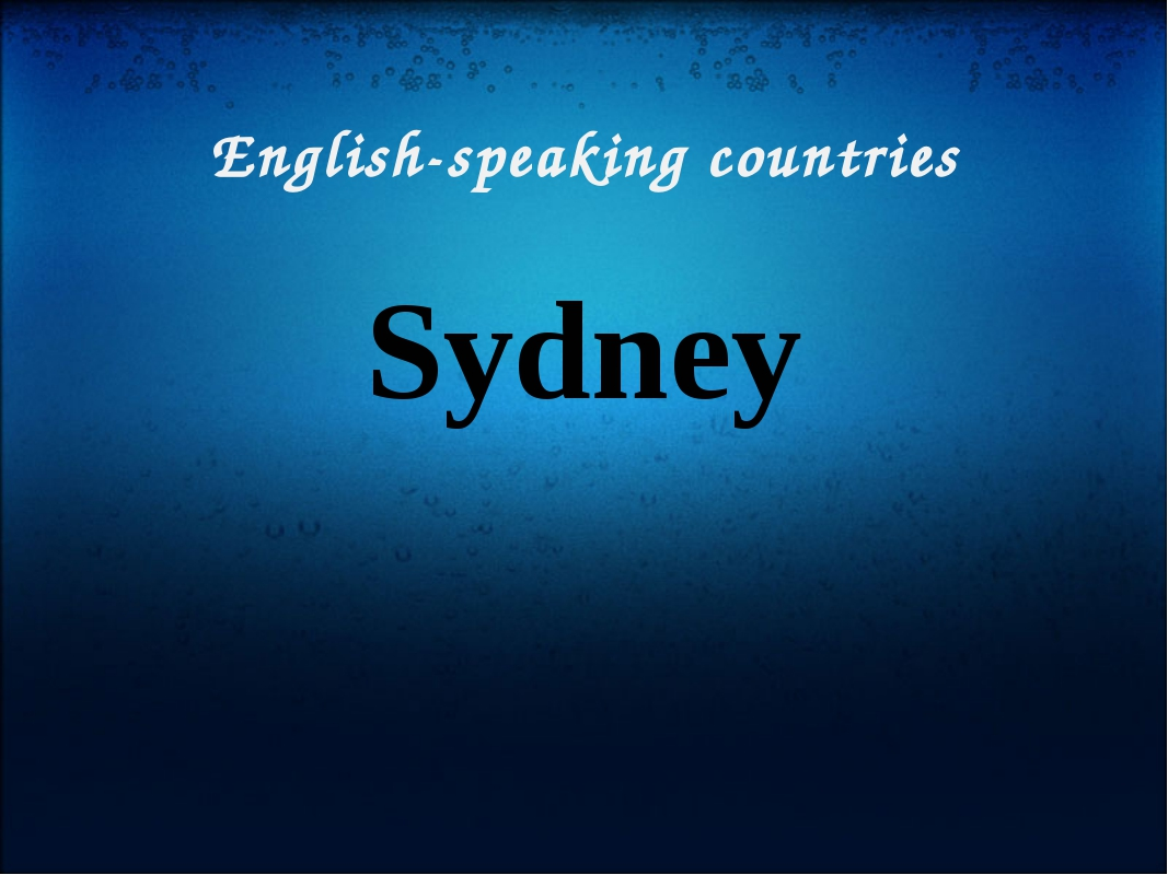English-speaking countries Sydney