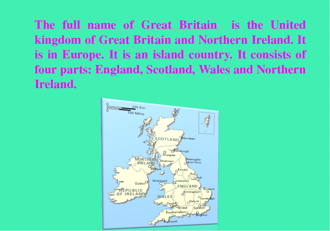 The full name of Great Britain is the United kingdom of Great Britain and Nor...