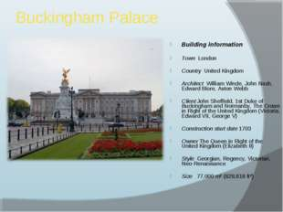 Buckingham Palace Building information Town London Country United Kingdom Arc