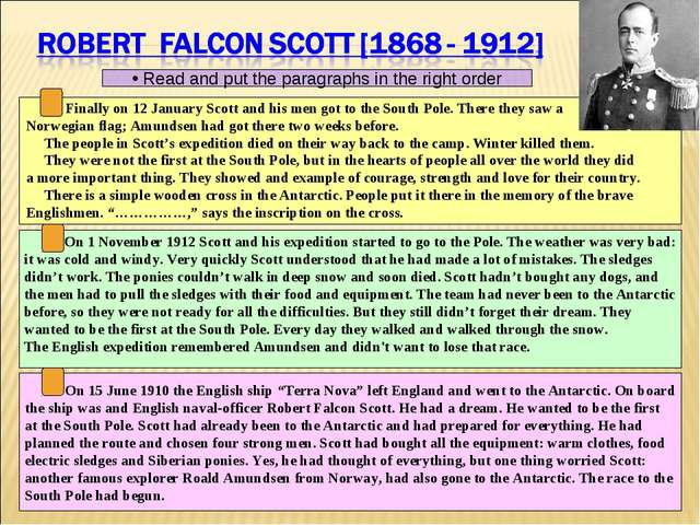 Finally on 12 January Scott and his men got to the South Pole. There they sa...