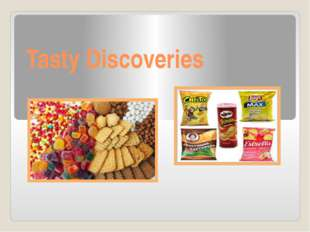 Tasty Discoveries