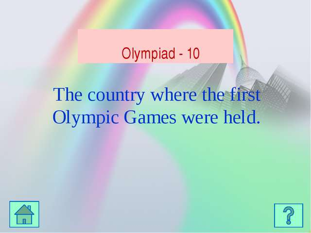 The ancient Olympic Games were held in his honour. Olympiad - 20