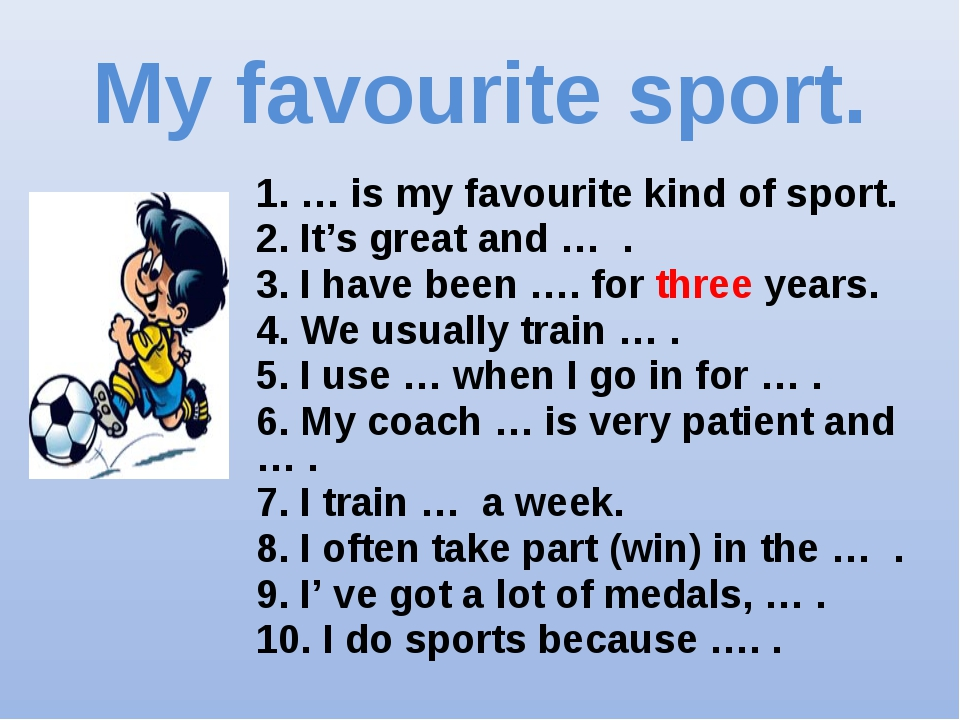 a favourite sport hobby and the reason What is your favorite sport give two or three reason many sport games are interesting and joyful but the game i like the most is cricket  my favourite hobby.