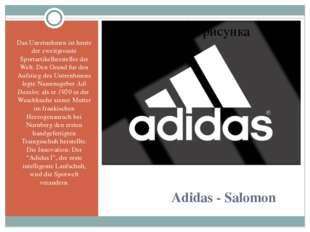 Adidas - Salomon Das Unretnehmen ist heute der zweitgrosste Sportartikelhers