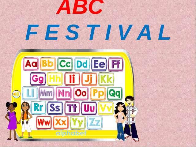 ABC F E S T I V A L