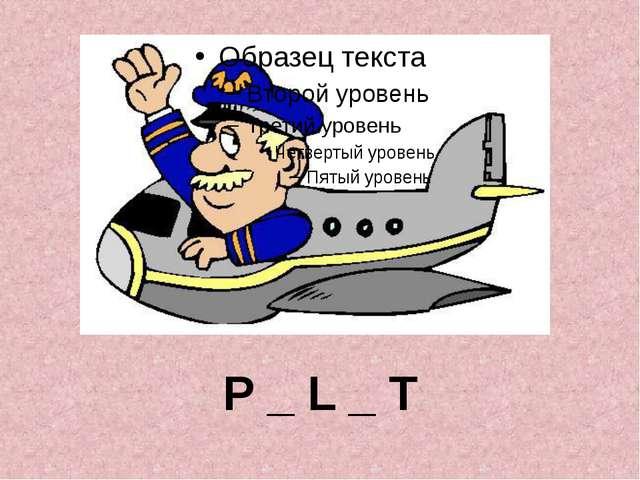 P _ L _ T