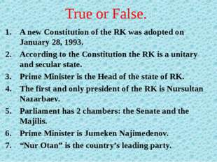 True or False. A new Constitution of the RK was adopted on January 28, 1993.