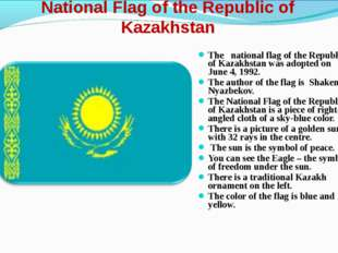 National Flag of the Republic of Kazakhstan The national flag of the Republic