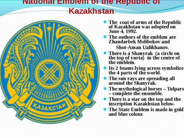 National Emblem of the Republic of Kazakhstan The coat of arms of the Republi...