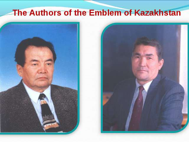 The Authors of the Emblem of Kazakhstan