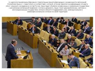 11 марта постановлением Верховного Совета Крыма принята Декларация о независи
