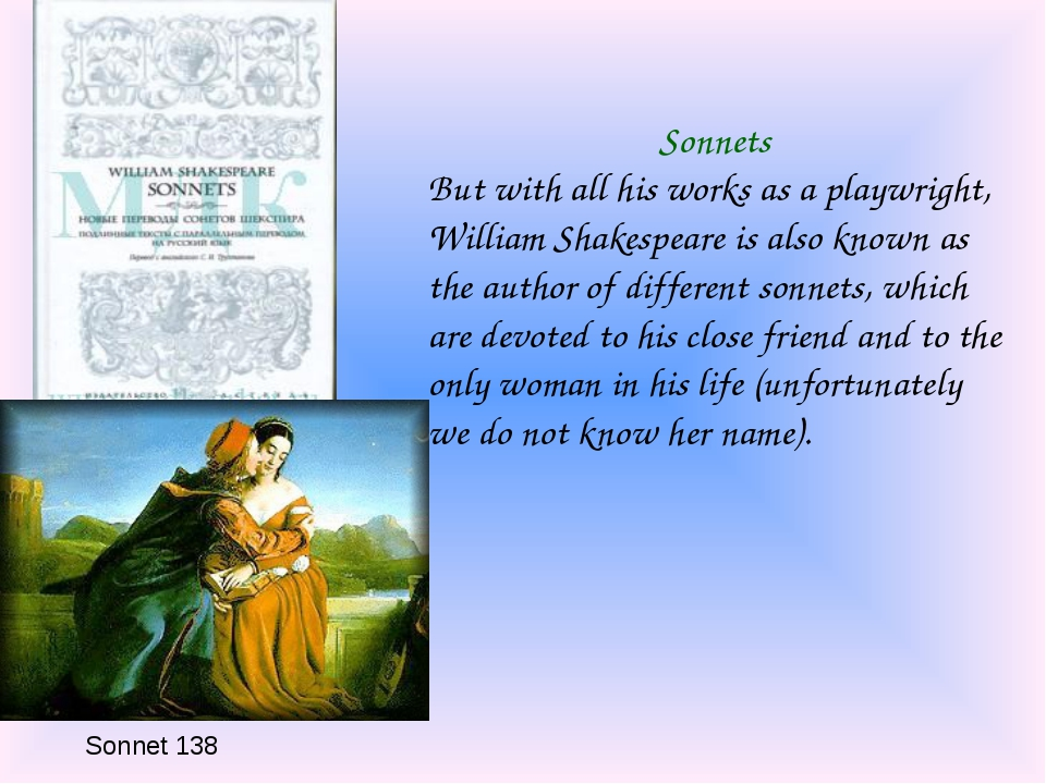 Sonnet 138 Sonnets But with all his works as a playwright, William Shakespear...