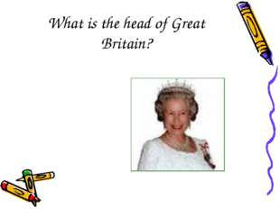 What is the head of Great Britain?
