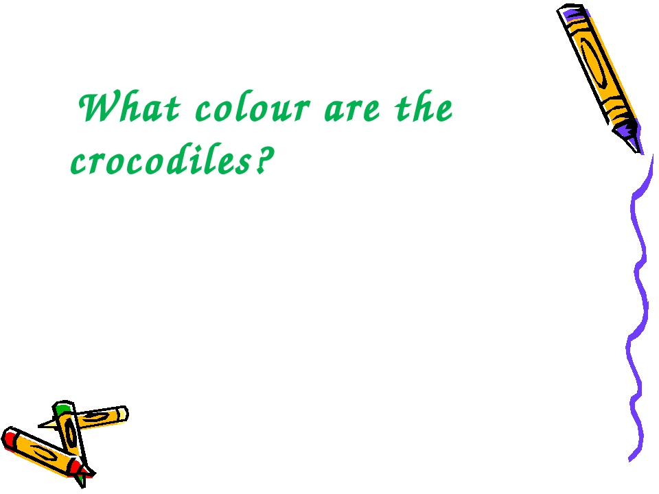 What colour are the crocodiles?