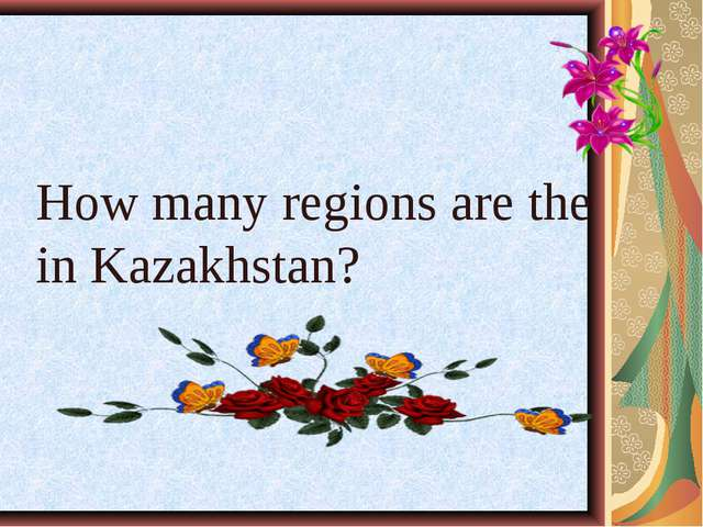 How many regions are the in Kazakhstan?