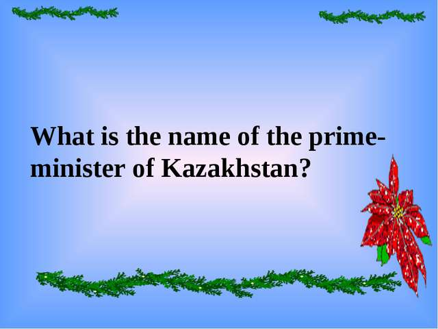 What is the name of the prime-minister of Kazakhstan?