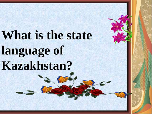 What is the state language of Kazakhstan?