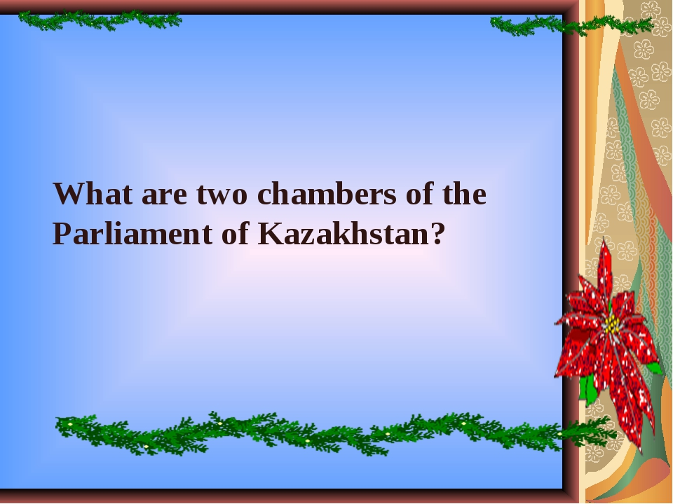 What are two chambers of the Parliament of Kazakhstan?