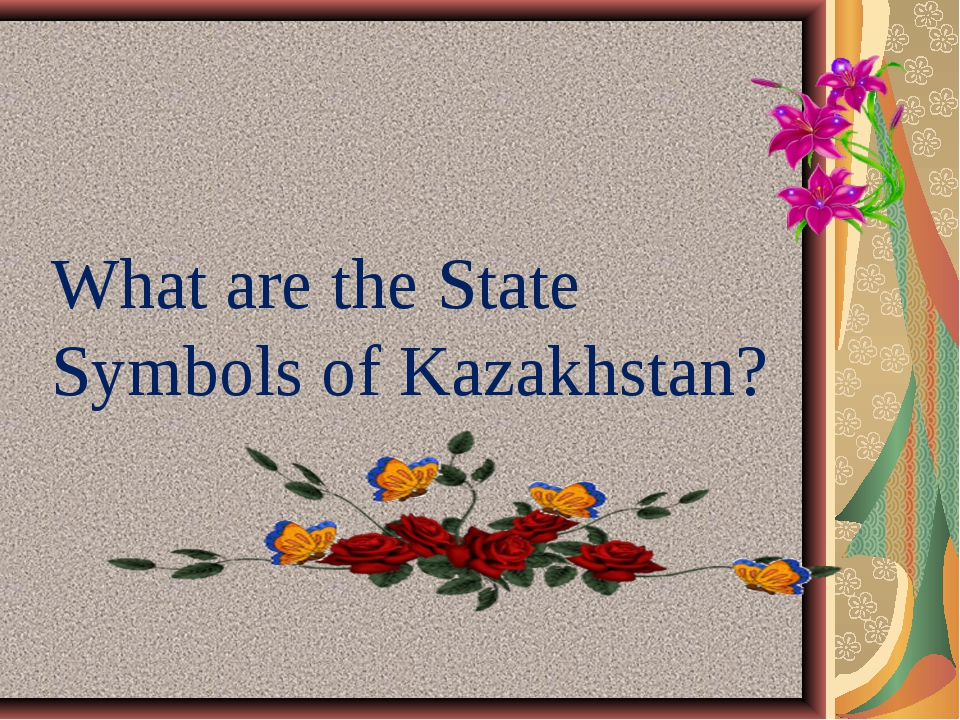 What are the State Symbols of Kazakhstan?