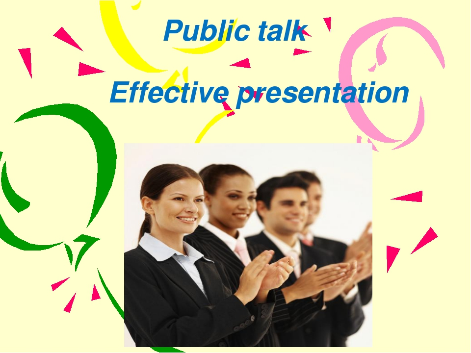 Public talk Effective presentation