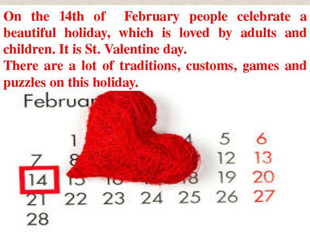 On the 14th of February people celebrate a beautiful holiday, which is loved...