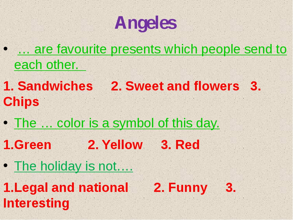 Angeles … are favourite presents which people send to each other. 1. Sandwich...