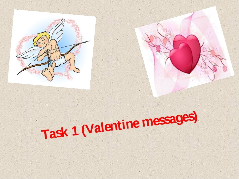 Task 1 (Valentine messages)