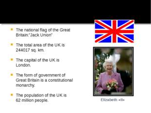"The national flag of the Great Britain:""Jack Union"" The total area of the UK"