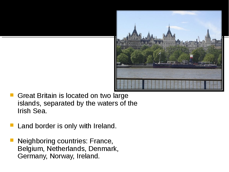 Great Britain is located on two large islands, separated by the waters of the...