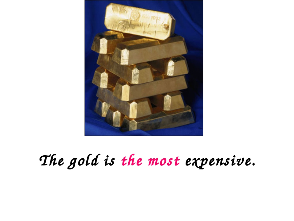 The gold is the most expensive.
