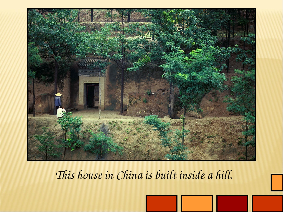 This house in China is built inside a hill.