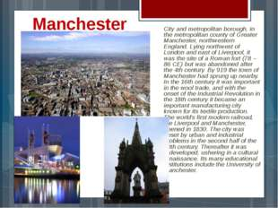 Manchester City and metropolitan borough, in the metropolitan county of Great