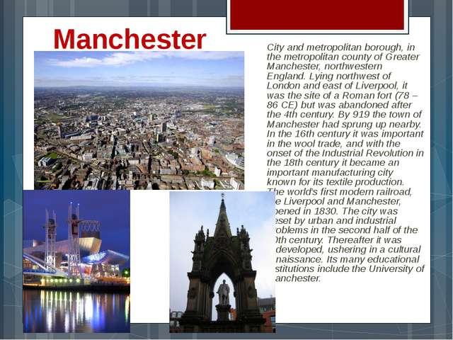 Manchester City and metropolitan borough, in the metropolitan county of Great...