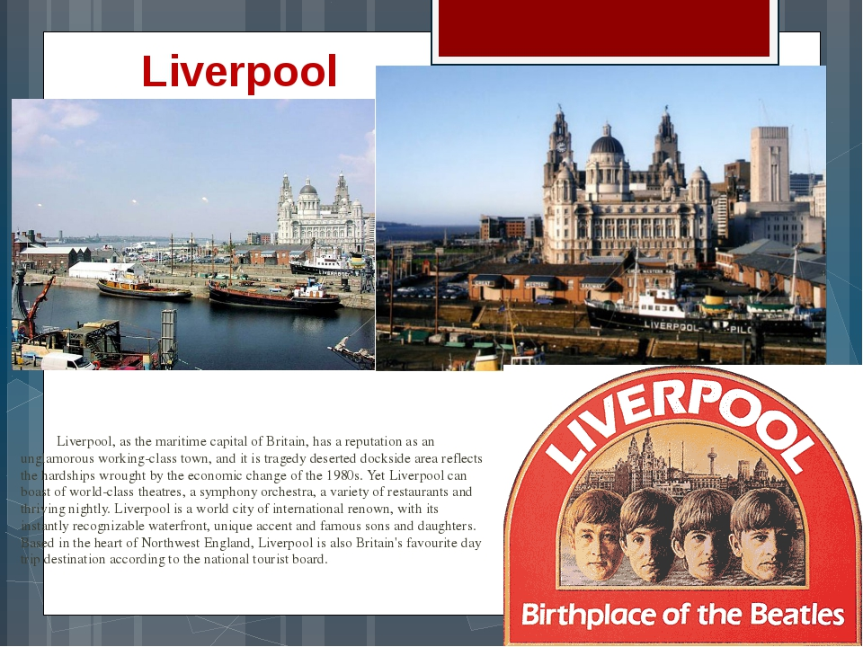 Liverpool, as the maritime capital of Britain, has a reputation as an ungla...