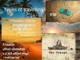 Types of travelling trip