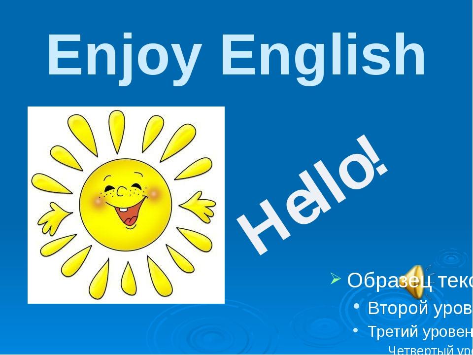 Enjoy English Hello!