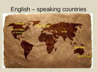 English – speaking countries Australia New Zealand United states of america C
