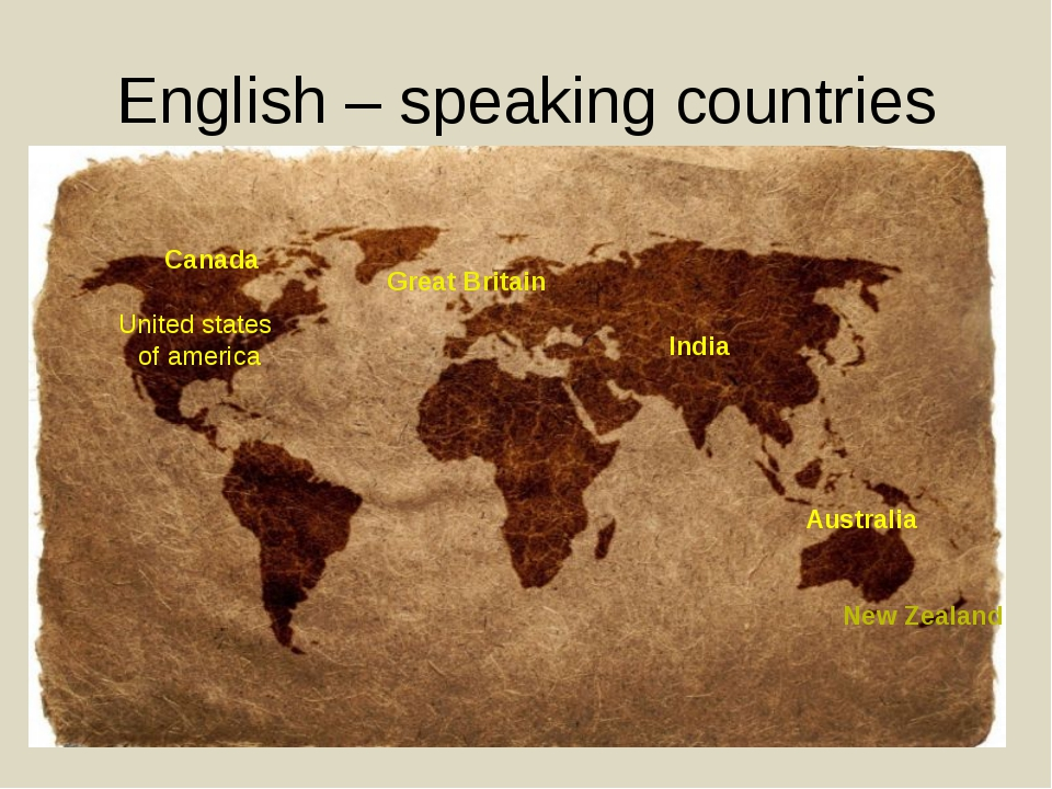English – speaking countries Australia New Zealand United states of america C...