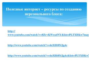http://www.youtube.com/watch?v=8ZrvKWxxdNY&list=PLTXBKw7mayH8jjRjxEObg9_w0kE