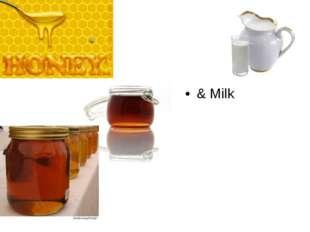 & Milk
