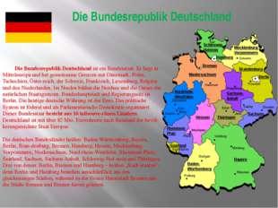 Die Bundesrepublik Deutschland Die Bundesrepublik Deutschland ist ein Bundes