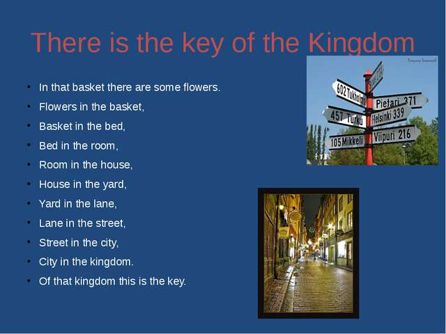 There is the key of the Kingdom In that basket there are some flowers. Flower...