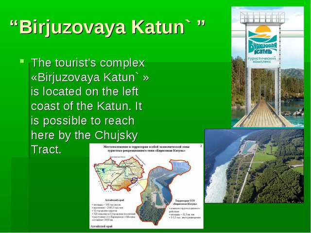 """Birjuzovaya Katun` "" The tourist's complex «Birjuzovaya Katun` » is located..."