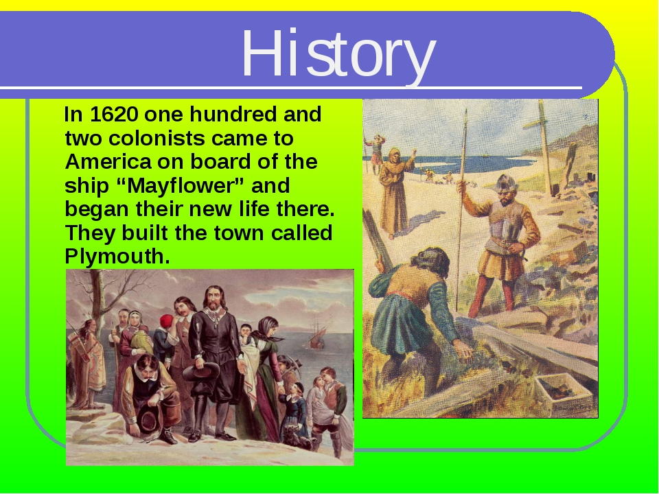 "In 1620 one hundred and two colonists came to America on board of the ship ""..."