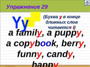 Упражнение 29 a family, a puppy, a copybook, berry, funny, candy, happy (Букв