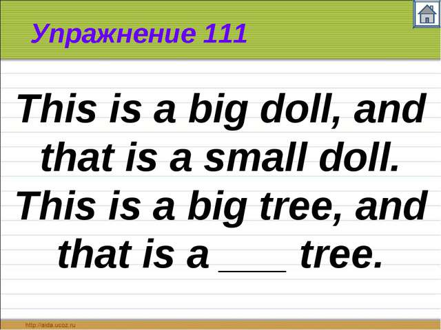 Упражнение 111 This is a big doll, and that is a small doll. This is a big tr...